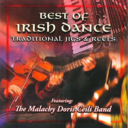 Best Of Irish Dance - Traditional Jigs & Reels by The Malachy ...