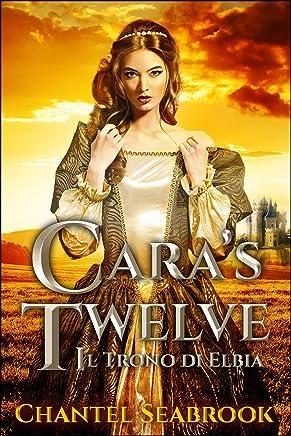 Caras Twelve - Il Trono di Elbia