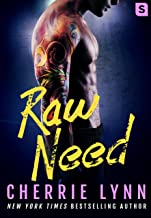 Raw Need (Larson Brothers Book 2)