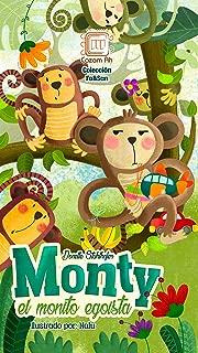 Monty, el monito egoísta: cuento ilustrado para niños prelectores (Colección Fa&San nº 2) (Spanish Edition)