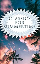 CLASSICS FOR SUMMERTIME: 150 Books: Romeo and Juliet, Emma, Vanity Fair, Middlemarch, Tom Sawyer, Faust, Notre Dame de Paris, Dubliners, Odyssey