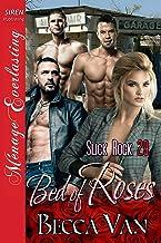 Bed of Roses [Slick Rock 29] (Siren Publishing Menage Everlasting)