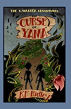 The Curse of Yama (The C. Walker Adventures Book 1)