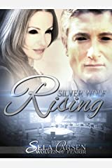 Silver Wolf Rising (Wolves of Fenrir Book 3) Kindle Edition