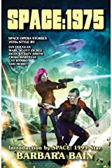 Space: 1975: Space Opera Stories, 1970s Style Kindle Edition