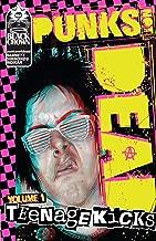 Punks Not Dead, Vol. 1: Teenage Kicks