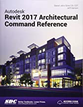 Autodesk Revit 2017 Architectural Command Reference