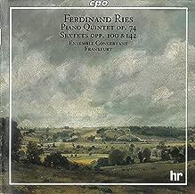 Ries: Piano Quintet, Op. 74 - Sextets, Opp. 100 & 142