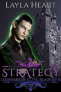 Strategy (Lughnasadh Elite Academy 8): A New Adult Paranormal Reverse Harem Academy Romance Serial