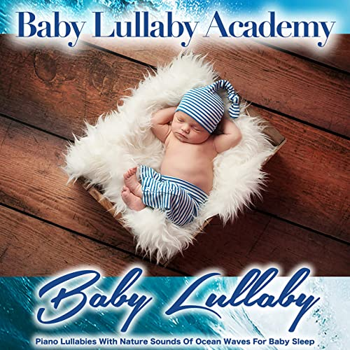 Baby Lullaby with Relaxing Sounds of Ocean Waves