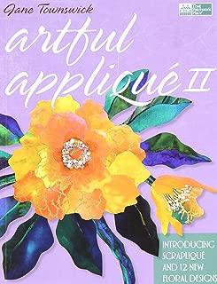 Artful Applique II: Introducing Scraplique and 12 New Floral Designs