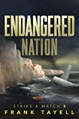 Endangered Nation: Policing Post-Apocalyptic Britain (Strike a Match Book 3) Kindle Edition