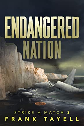 Endangered Nation: Policing Post-Apocalyptic Britain (Strike a Match Book 3)