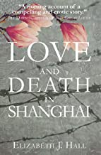 love and death in shanghai