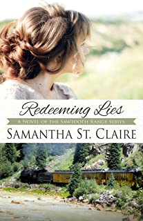 Redeeming Lies (The Sawtooth Range Book 3)