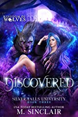 Discovered : Silver Falls University 3 Kindle Edition