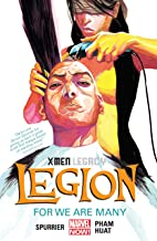 X-Men Legacy: Legion Vol. 4: For We Are Many (X-Men: Legacy (2012-2014))