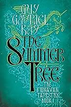 The Summer Tree (Fionavar Tapestry Book 1)