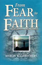 From Fear to Faith (Revised)