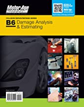 ASE B6 Practice Test -Damage Analysis & Estimating Certification (Motor Age Training)