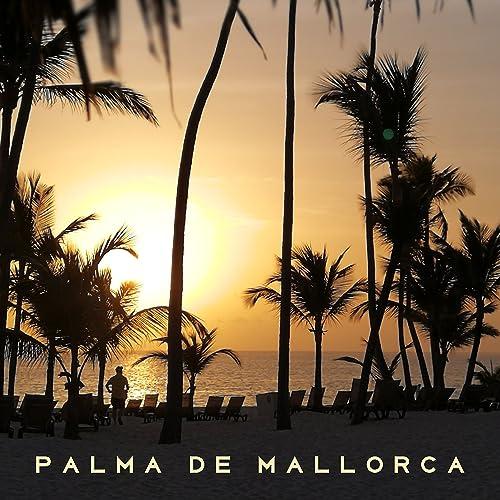 Amazon.com: Palma de Mallorca: Cocktail Bar Chillout Music ...