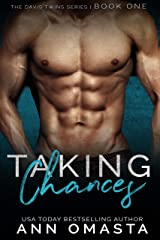 Taking Chances: The Davis Twins Series, Book 1: A steamy love triangle romance! Kindle Edition