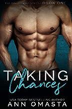 Taking Chances: The Davis Twins Series, Book 1: A steamy love triangle romance!