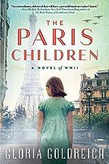 The Paris Children: A Novel of World War II Broché