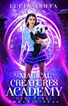 Magical Creatures Academy - Next Level 1: Power Streak