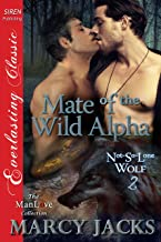 Mate of the Wild Alpha [Not-So-Lone Wolf 2] (Siren Publishing Everlasting Classic ManLove)