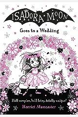 Isadora Moon Goes to a Wedding Kindle Edition