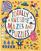 Totally Awesome Mazes and Puzzles: Over 200 Brain-bending Challenges PDF