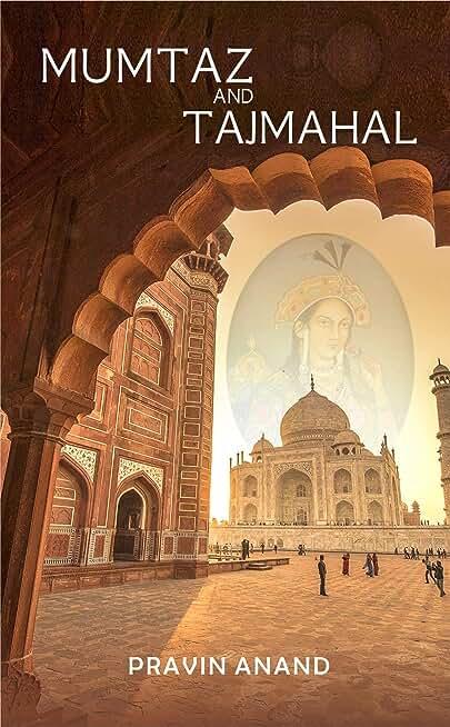 Mumtaz and Taj Mahal (English Edition)