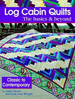 Best log cabin quilts the basics and beyond Reviews