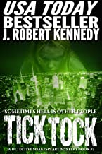 Tick Tock (A Detective Shakespeare Mystery, Book #2) (Detective Shakespeare Mysteries)