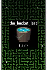 The Bucket Lord (The Ulysses Project) Kindle Edition
