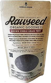 Rawseed Organic Brown Whole Grain African Teff 2 Lbs 1 Pack Gluten Free