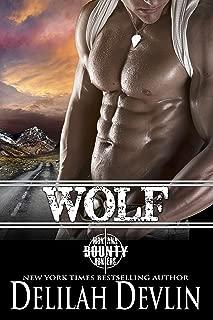 Wolf (Montana Bounty Hunters Book 6)