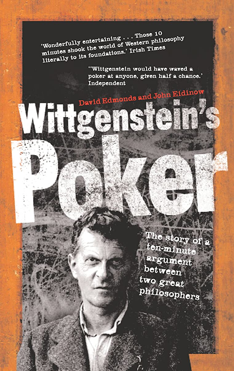 アクセスできない橋脚付録Wittgenstein's Poker: The Story of a Ten Minute Argument Between Two Great Philosophers (English Edition)