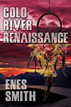 Cold River Renaissance (Cold River Series Book 5)