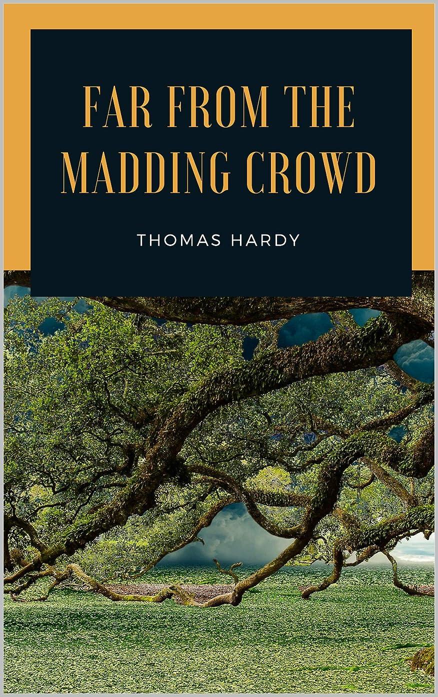 幸福日帰り旅行に沿ってFar from the Madding Crowd (English Edition)