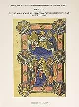 إضاءة Gothic manuscript في diocese من liege (c.1250–c.1330). التحكم في مستوى الصوت 2. 5سم. سلسلة الدول منخفضة 3(corpus من مضيء manuscripts)