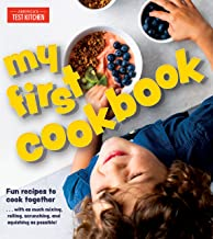 My First Cookbook: Fun recipes to cook together . . . with as much mixing, rolling, scrunching, and squishing as possible!...