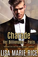 Charade: Her Billionaire - Paris Kindle Edition