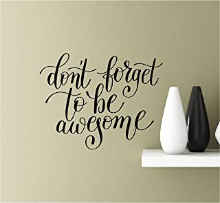 Southern Sticker Company Don't Forget to be Awesome Vinyl Wall Art Inspirational Quotes Decal Sticke