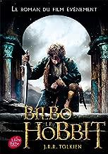 Bilbo le hobbit - texte integral avec la couverture du film 3 (French Edition)