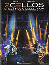 2Cellos - Sheet Music Collection: Selections from Celloverse, In2ition & Score for Two Cellos (Cello Recorded Versions)