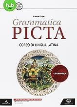 Scaricare Libri Grammatica picta. Grammatica. Per i Licei e gli Ist. magistrali. Con e-book. Con espansione online PDF