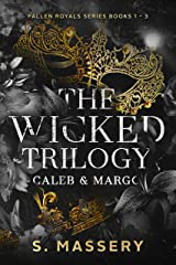 The Wicked Trilogy: Caleb & Margo (Fallen Royals Books 1 - 3) Kindle Edition