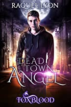 Dead Town Angel: A Foxblood Short Story Prequel (Fosswell Chronicles) (Foxblood Trilogy) (English Edition)